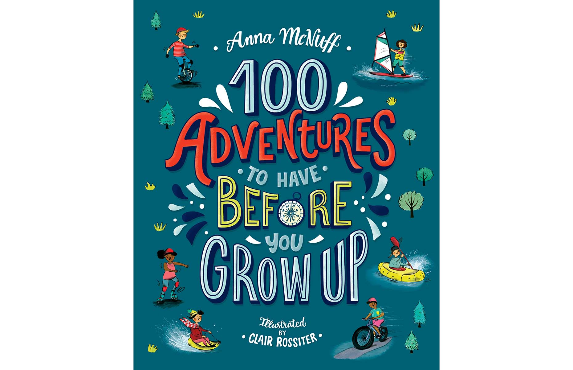 100 Adventures You Must Have Before You Grow Up